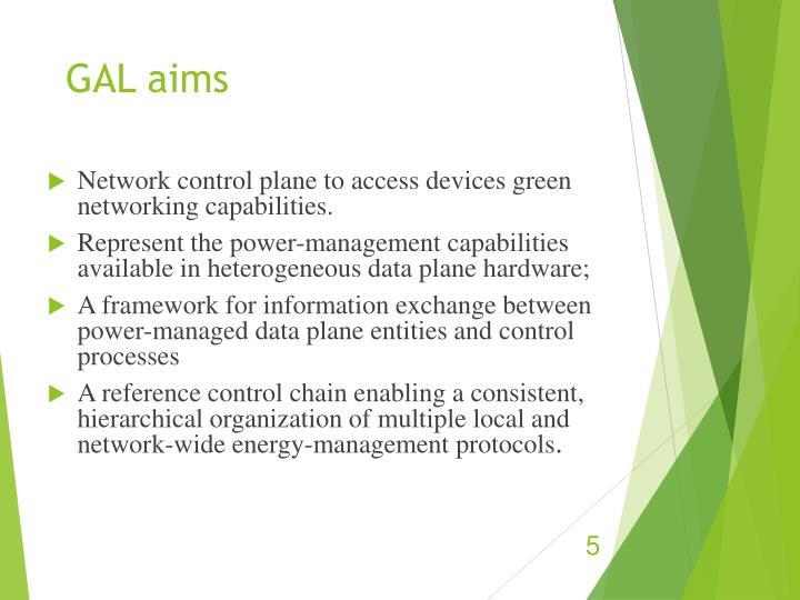 GAL aims