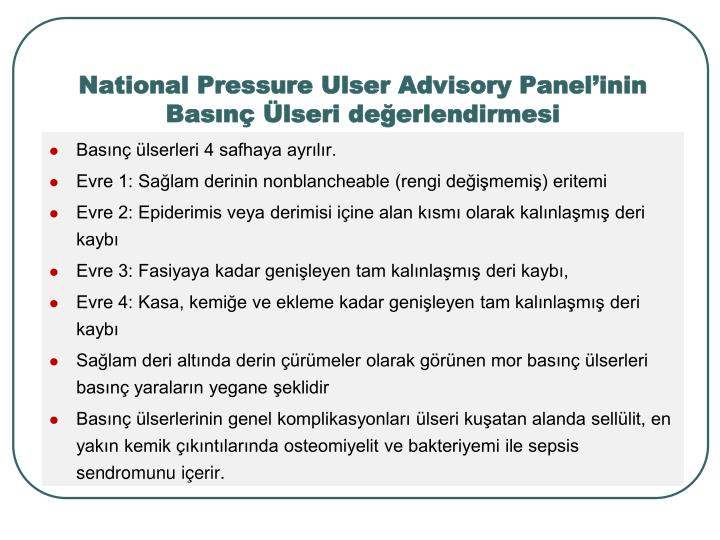 National Pressure Ulser Advisory Panelinin Basn lseri deerlendirmesi