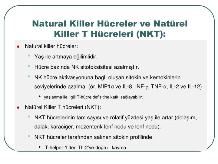 Natural Killer Hcreler ve Natrel Killer T Hcreleri (NKT):