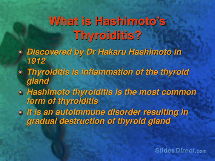 What is Hashimoto's Thyroiditis?