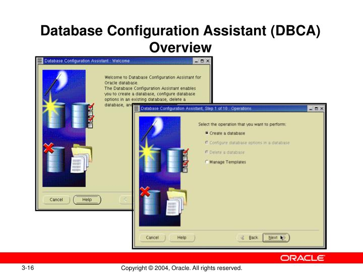 Database Configuration Assistant (DBCA) Overview