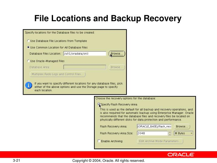 File Locations and Backup Recovery