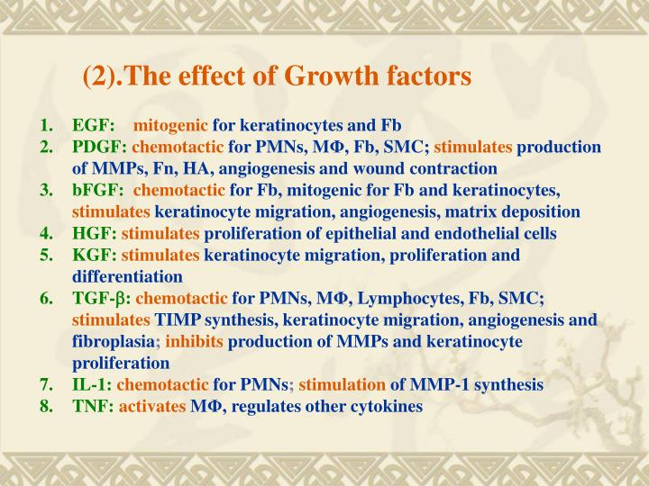 (2).The effect of Growth factors
