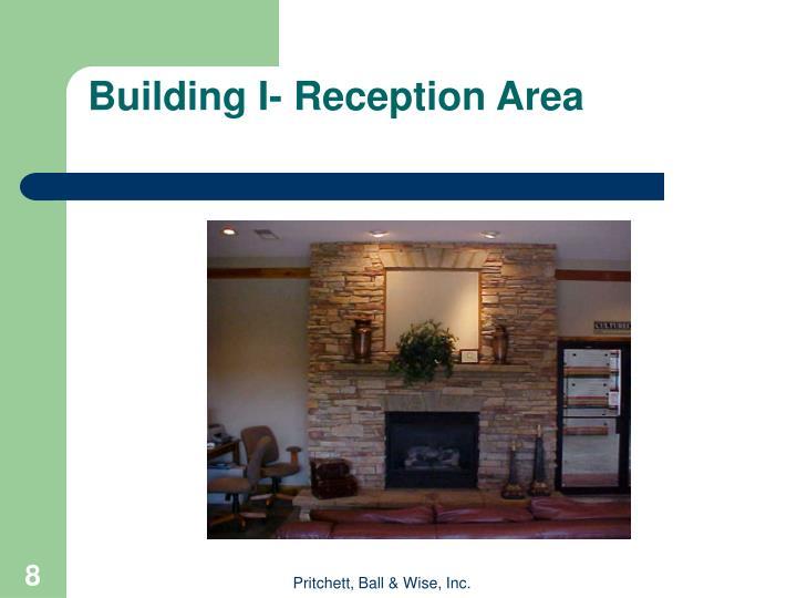 Building I- Reception Area