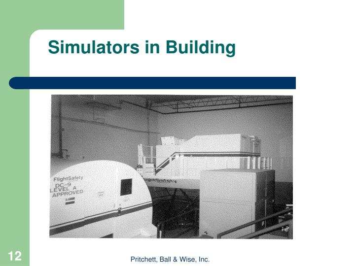 Simulators in Building