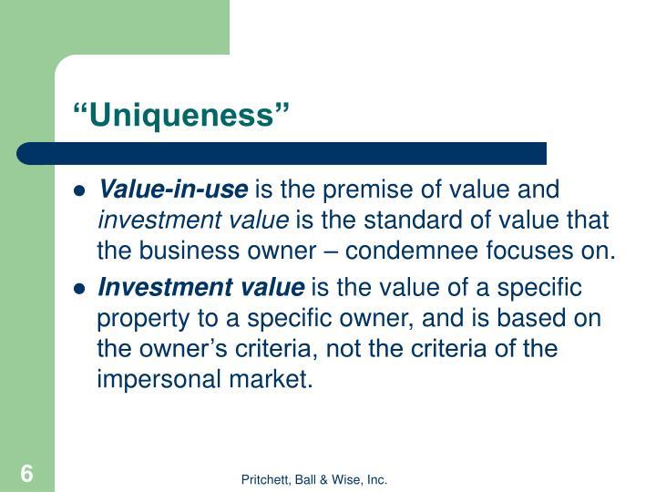 """""""Uniqueness"""""""