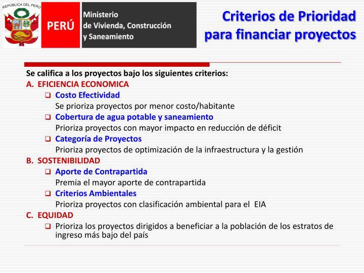 Criterios de Prioridad para financiar proyectos