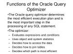 functions of the oracle query optimizer