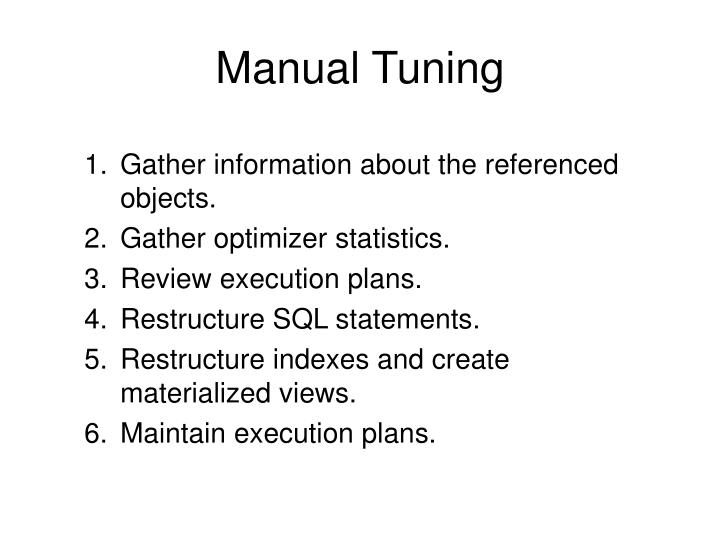 Manual Tuning
