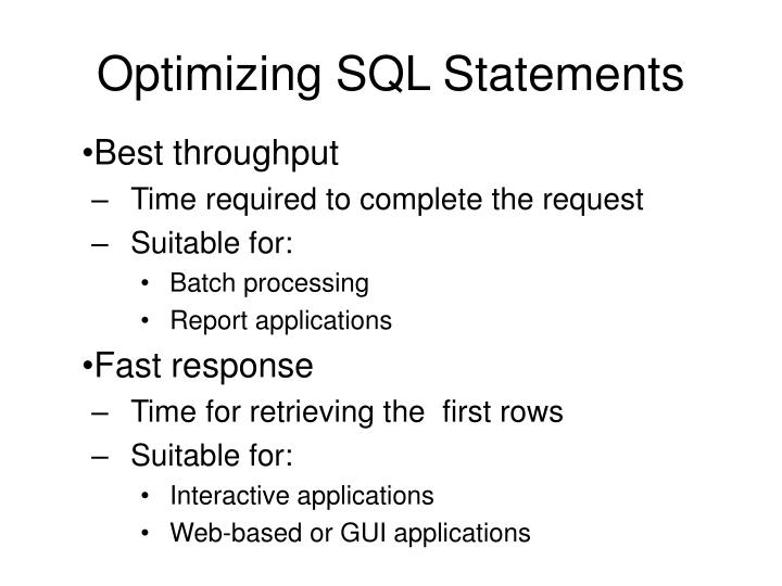 Optimizing SQL Statements