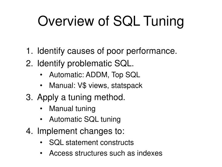 Overview of SQL Tuning