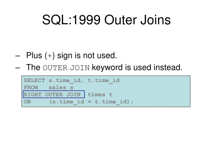 SQL:1999 Outer Joins