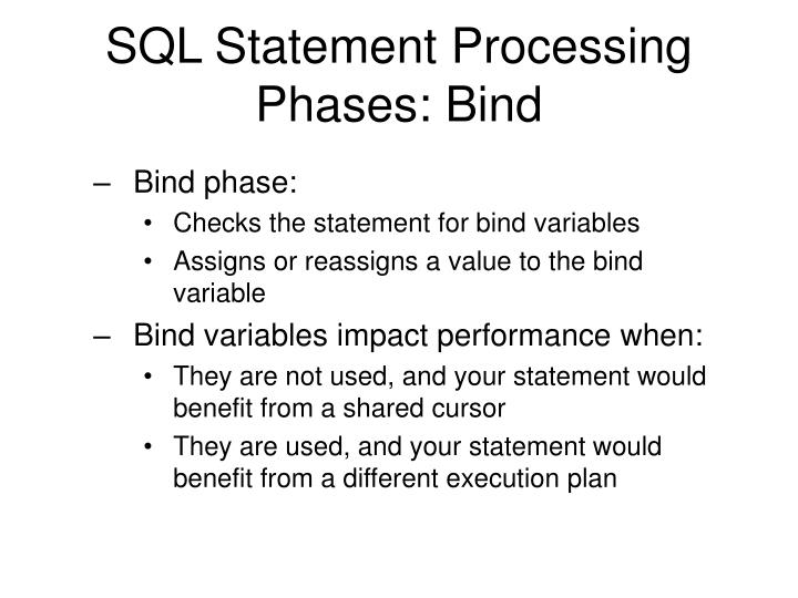 SQL Statement Processing Phases: Bind