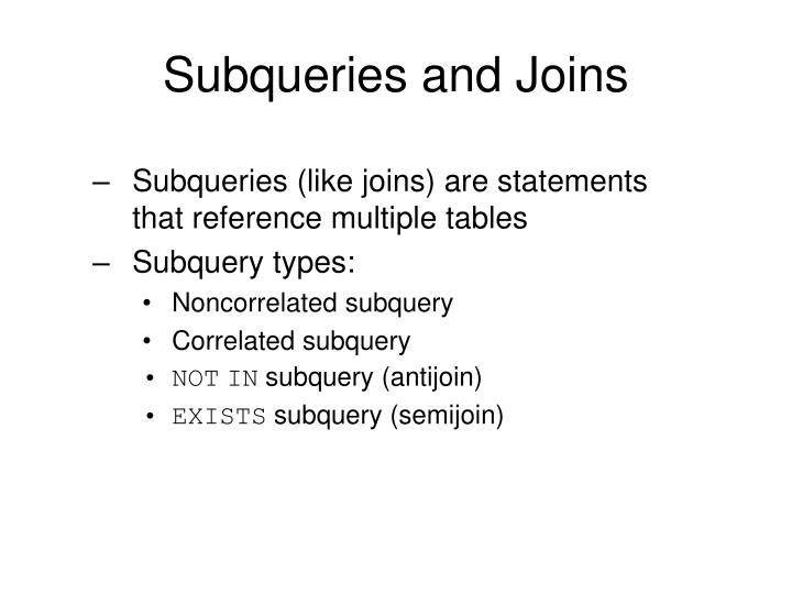 Subqueries and Joins
