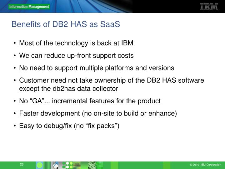 Benefits of DB2 HAS as SaaS