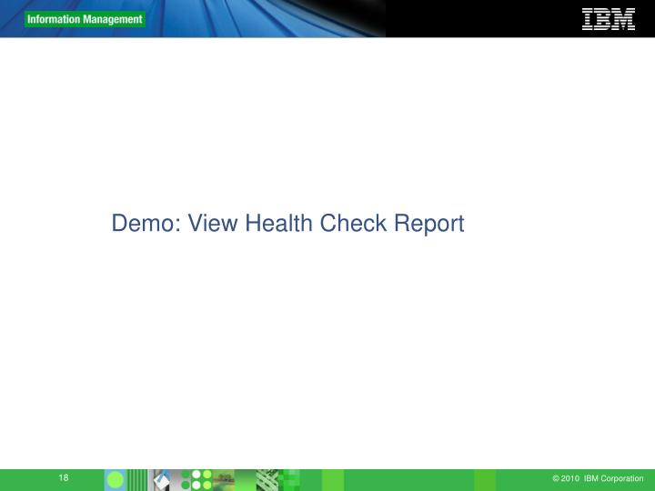 Demo: View Health Check Report