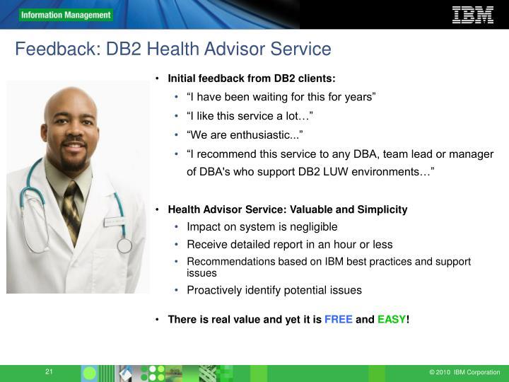 Feedback: DB2 Health Advisor Service