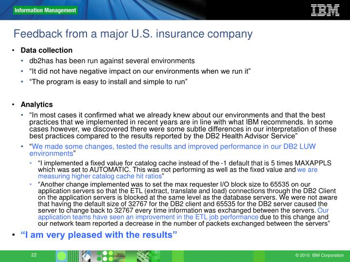 Feedback from a major U.S. insurance company