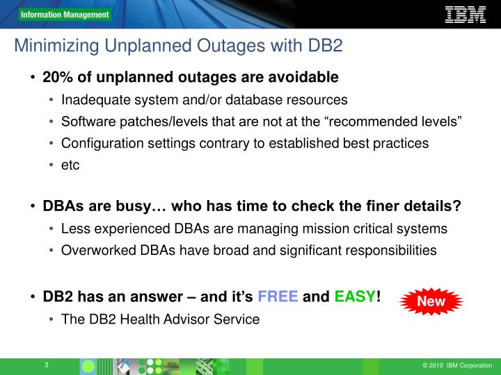 Minimizing unplanned outages with db2