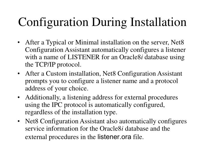 Configuration During Installation