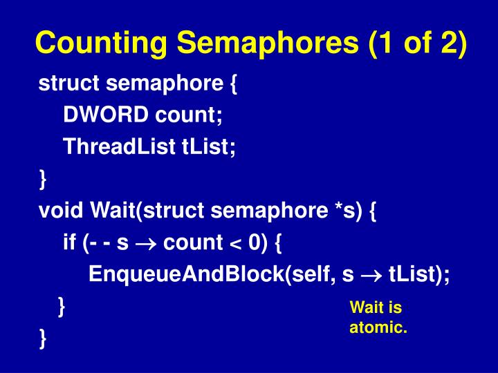 Counting Semaphores (1 of 2)