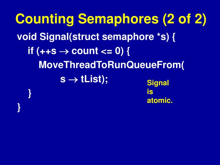 Counting Semaphores (2 of 2)