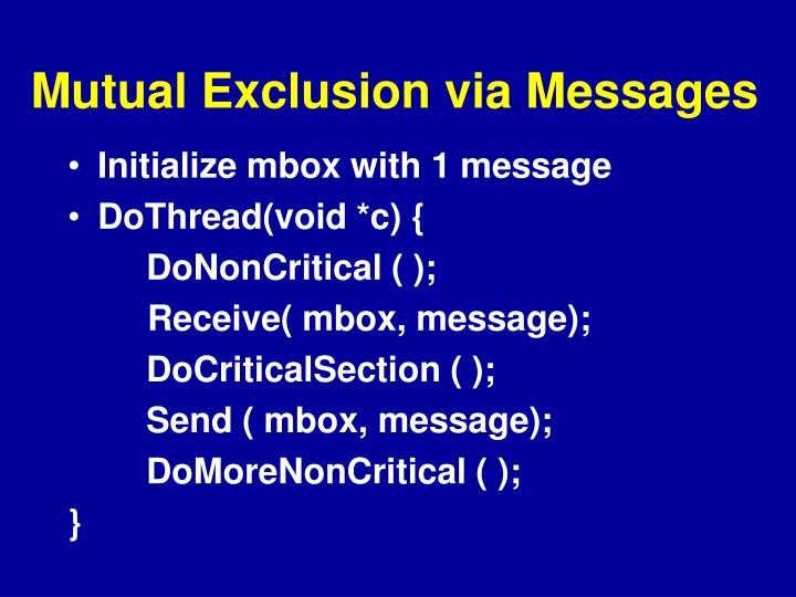 Mutual Exclusion via Messages
