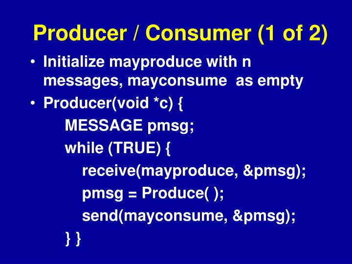 Producer / Consumer (1 of 2)