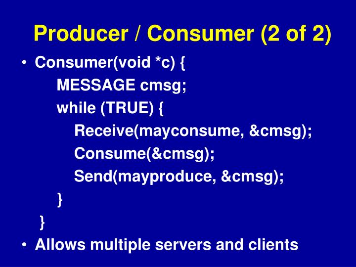 Producer / Consumer (2 of 2)