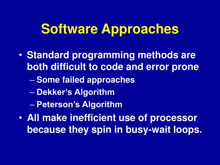 Software Approaches