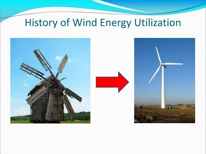 History of Wind Energy Utilization