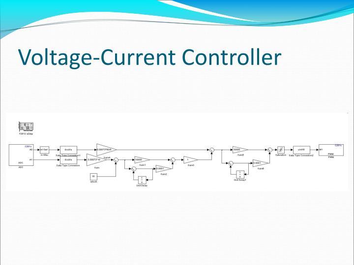 Voltage-Current Controller