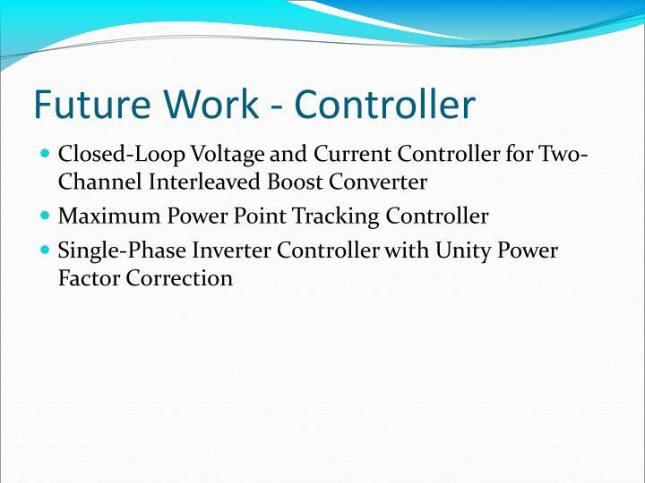 Future Work - Controller