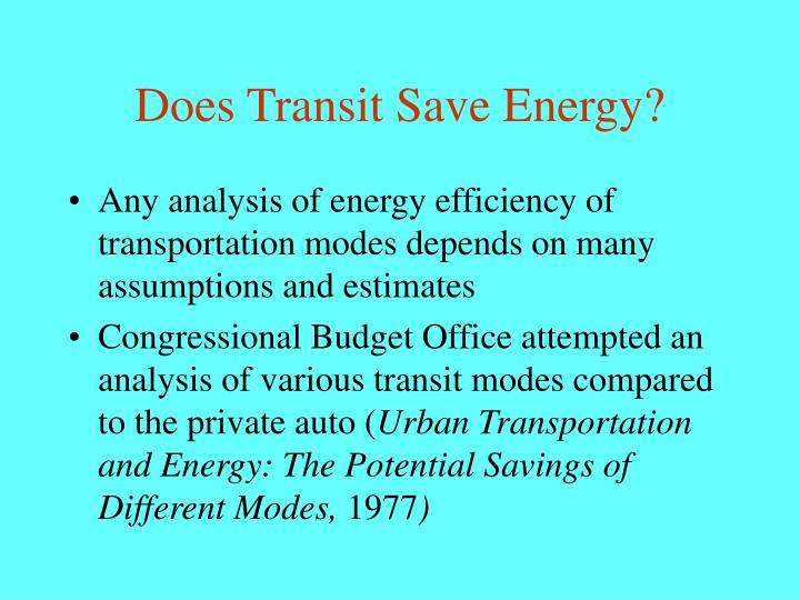 Does Transit Save Energy?