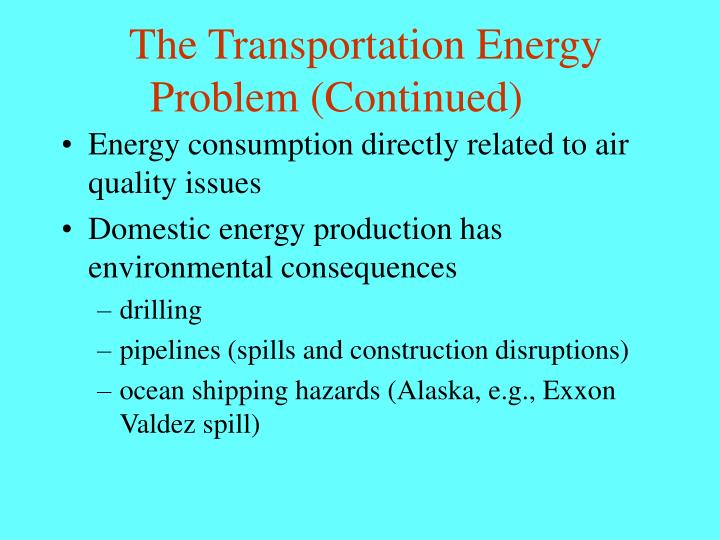 The Transportation Energy Problem (Continued)