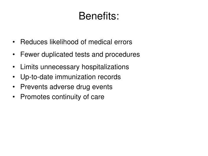 Benefits:
