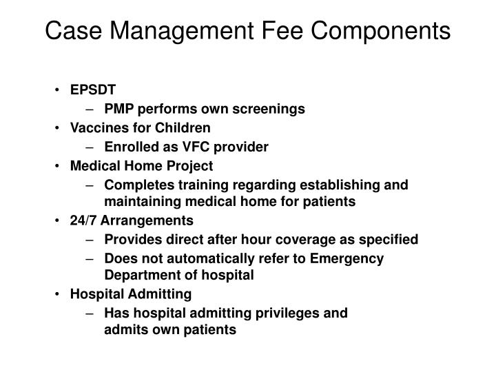 Case Management Fee Components