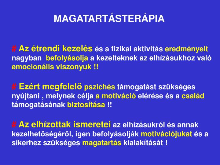 MAGATARTÁSTERÁPIA