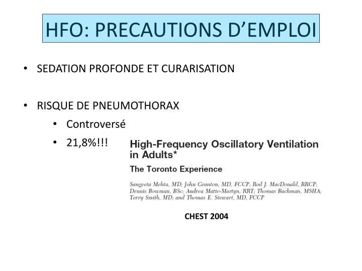HFO: PRECAUTIONS D'EMPLOI