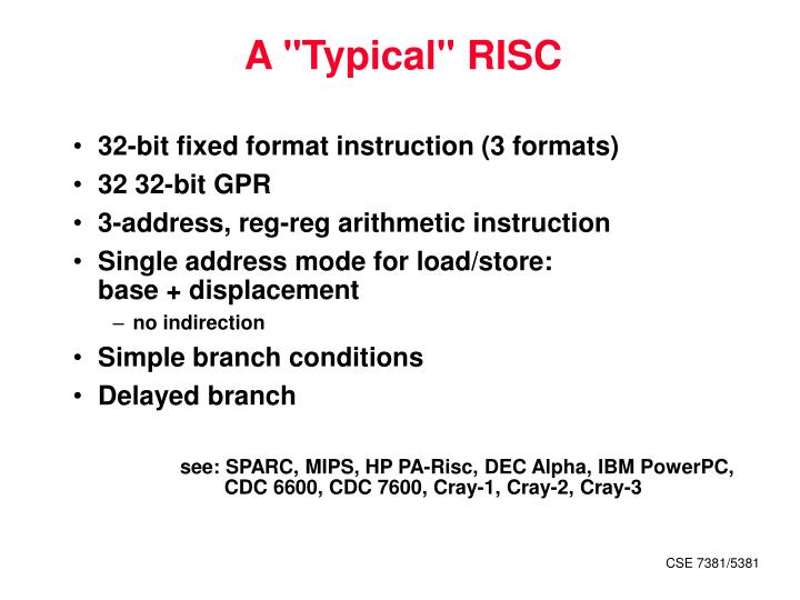 "A ""Typical"" RISC"