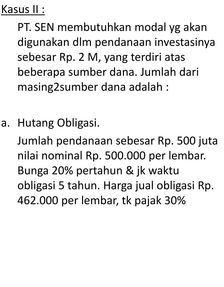 Kasus II :