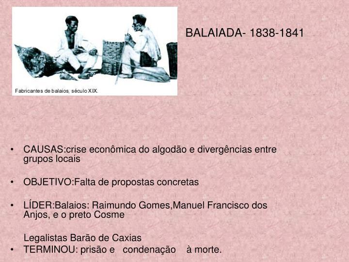 BALAIADA- 1838-1841