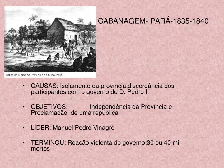CABANAGEM- PARÁ-1835-1840