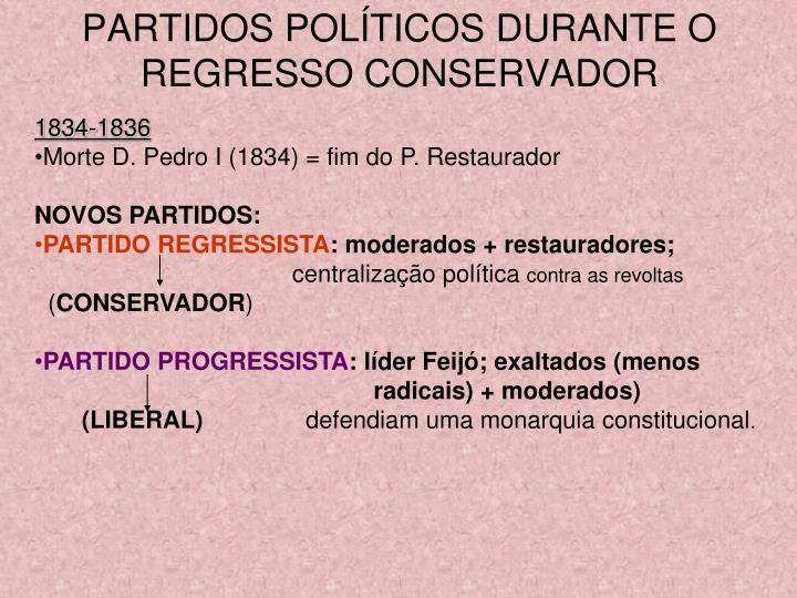 PARTIDOS POLÍTICOS DURANTE O REGRESSO CONSERVADOR
