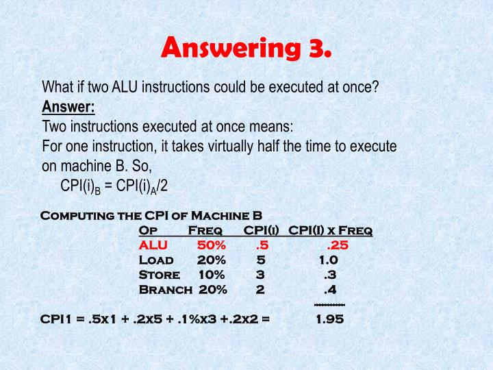 Answering 3.