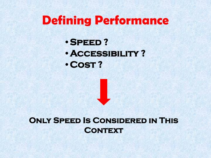 Defining Performance