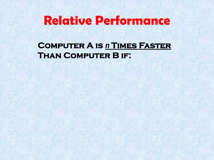 Relative Performance