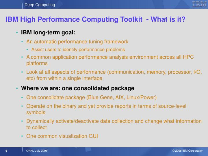IBM High Performance Computing Toolkit  - What is it?
