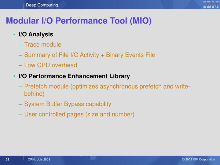 Modular I/O Performance Tool (MIO)