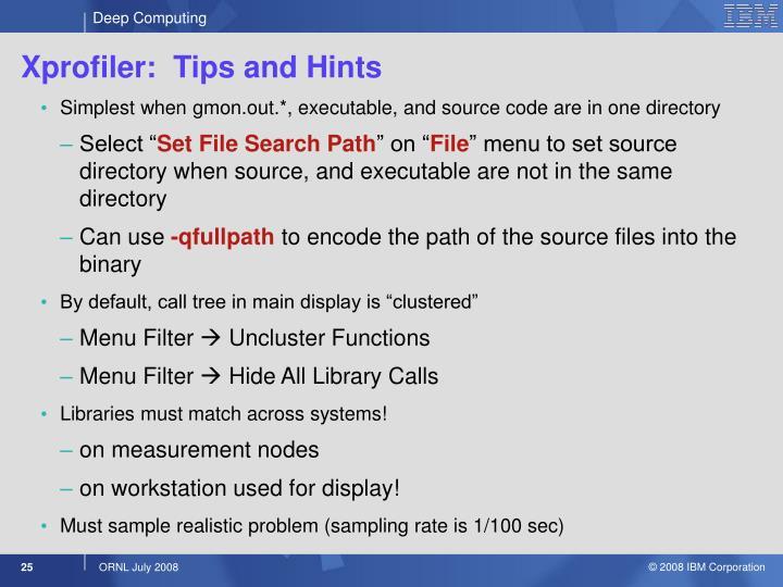 Xprofiler:  Tips and Hints